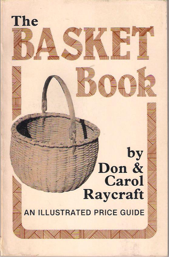 The basket book - An Illustrated price guide Book Cover