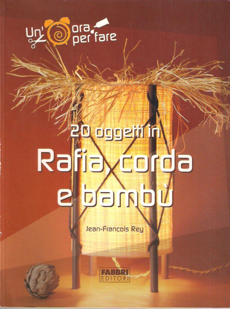 20 oggetti in rafia, corda e bambù Book Cover