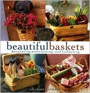 Beautiful Baskets - Decorating, Entertaining, and Collecting Book Cover
