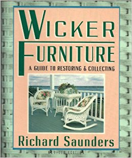 Wicker Furniture: A Guide to Restoring and Collecting Book Cover