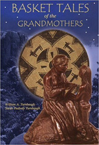 Basket Tales of the Grandmothers - American Indian Baskets in Myth and Legend Book Cover
