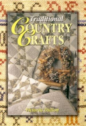 Traditional Country Crafts Book Cover