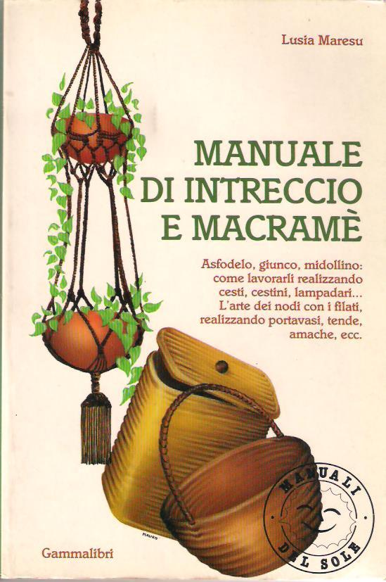 Manuale di intreccio e macramè Book Cover