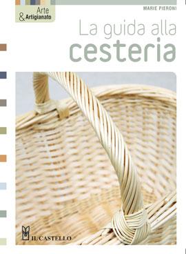 La guida alla cesteria Book Cover