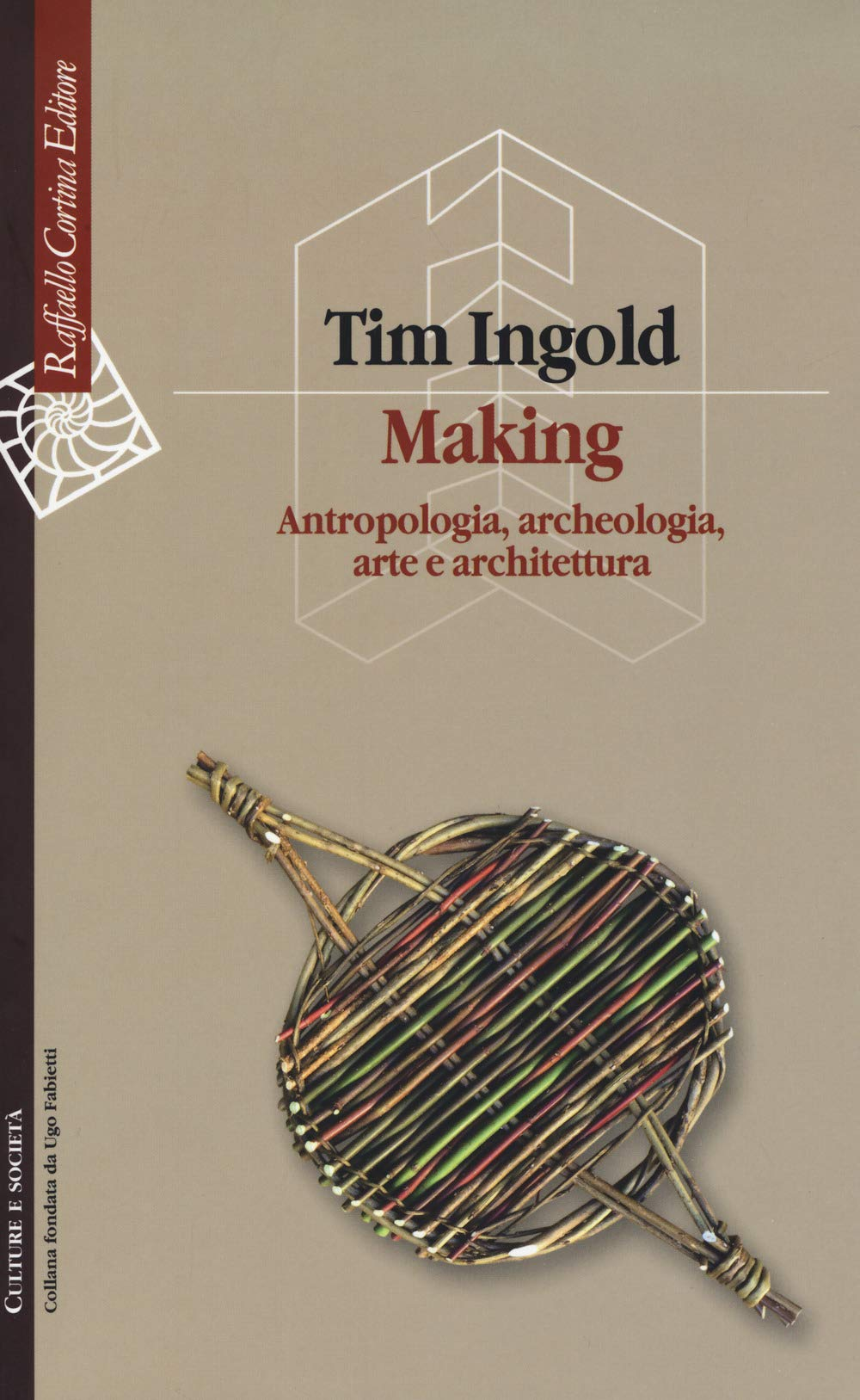 Making. Antropologia, archeologia, arte e architettura Book Cover